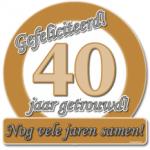 Huldeschild 40 jaar getrouwd - Partytentverhuur Dordrecht