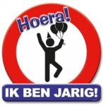 Huldeschild Hoera ik ben jarig - Partytentverhuur Dordrecht